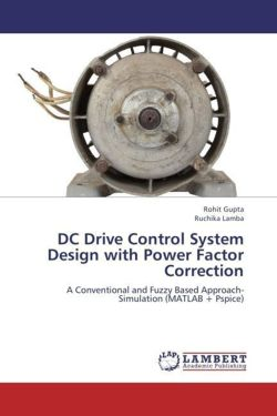 DC Drive Control System Design with Power Factor Correction