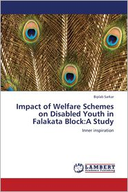 Impact of Welfare Schemes on Disabled Youth in Falakata Block: A Study