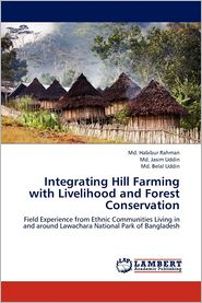 Integrating Hill Farming with Livelihood and Forest Conservation