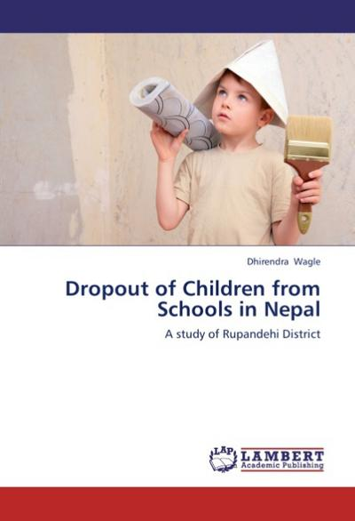 Dropout of Children from Schools in Nepal - Dhirendra Wagle