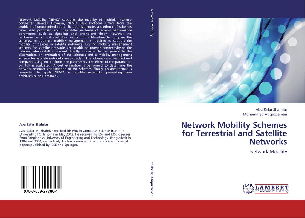 Network Mobility Schemes for Terrestrial and Satellite Networks als Buch von Abu Zafar Shahriar, Mohammed Atiquzzaman - LAP Lambert Academic Publishing