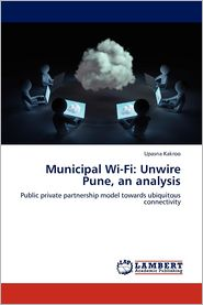 Municipal Wi-Fi: Unwire Pune, an Analysis