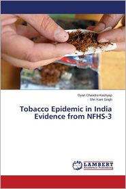 Tobacco Epidemic in India Evidence from Nfhs-3