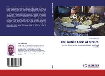 The Tortilla Crisis of Mexico - Fred Kodzo Ayifli