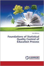 Foundations of Statistical Quality Control of Education Process - Milnikova Irina