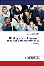 Hrm Systems, Employee Behavior and Performance