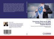 Assibi, Edmund: Eurozone Start-up & SME Funding via a Unified Capital Market