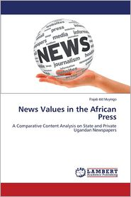 News Values in the African Press - Muyingo Rajab IDD