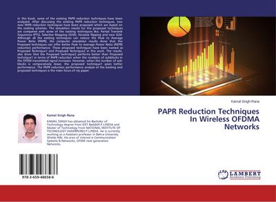PAPR Reduction Techniques In Wireless OFDMA Networks - Kamal Singh Rana