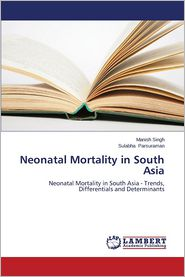Neonatal Mortality in South Asia