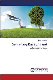 Degrading Environment
