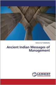 Ancient Indian Messages of Management