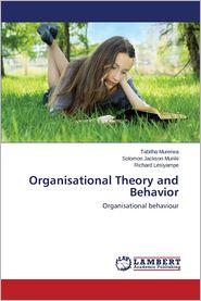 Organisational Theory and Behavior - Murerwa Tabitha, Muriiki Solomon Jackson, Lesiyampe Richard