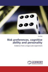 Risk preferences, cognitive ability and personality - Yue Bao