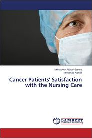 Cancer Patients' Satisfaction with the Nursing Care