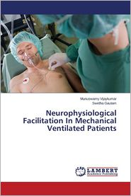 Neurophysiological Facilitation In Mechanical Ventilated Patients