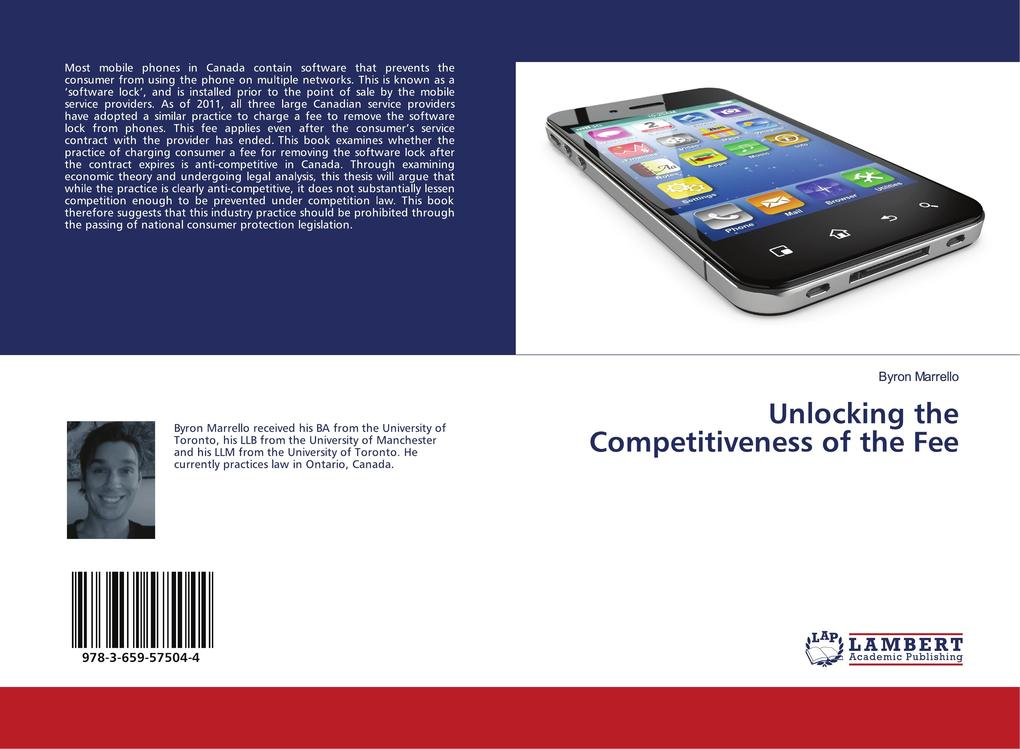Unlocking the Competitiveness of the Fee als Buch von Byron Marrello - LAP Lambert Academic Publishing