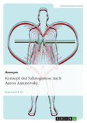 Anonym: Konzept der Salutogenese nach Aaron Antonovsky