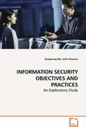 INFORMATION SECURITY OBJECTIVES AND PRACTICES