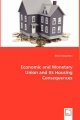 Economic and Monetary Union and Its Housing Consequences - Diana Kasparova