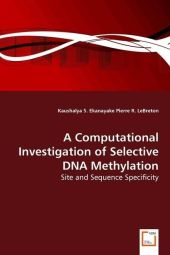 A Computational Investigation of Selective DNA Methylation - Kaushalya S. Ekanayake