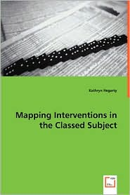 Mapping Interventions in the Classed Subject