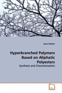 Hyperbranched Polymers Based on Aliphatic Polyesters - Vukovic, Jasna