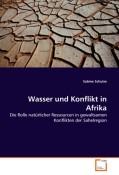 Schulze, Sabine: Wasser und Konflikt in Afrika