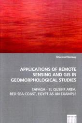 Applications of Remote Sensing and GIS in Geomorphological Studies - Moawad Badawy