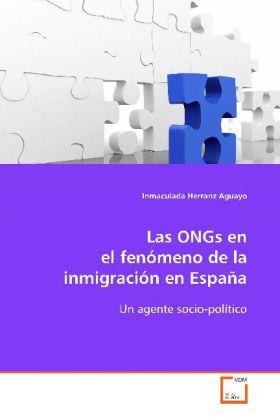 Las ONGs en el fenómeno de la inmigración en España: - Un agente socio-político