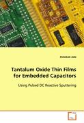 Tantalum Oxide Thin Films for Embedded Capacitors