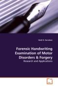 Harralson, Heidi H.: Forensic Handwriting Examination of Motor Disorders