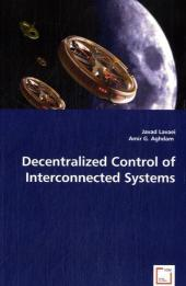 Decentralized Control of Interconnected Systems - Javad Lavaei