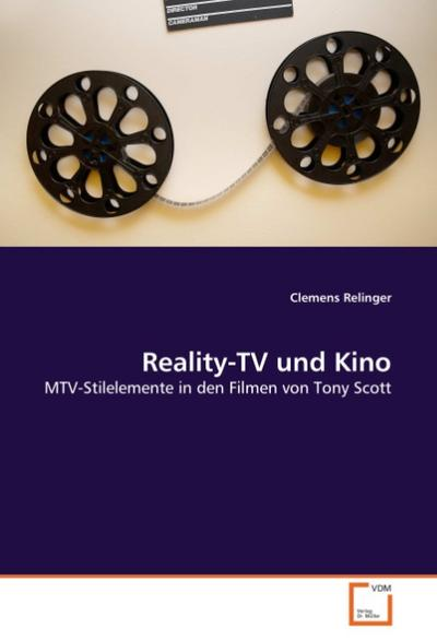 Reality-TV und Kino - Clemens Relinger