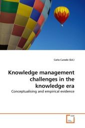Knowledge management challenges in the knowledge era - Carla Curado