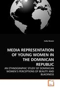 MEDIA REPRESENTATION OF YOUNG WOMEN IN THE DOMINICAN REPUBLIC