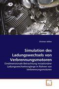 Sellien, Christian: Simulation des Ladungswechsels von Verbrennungsmotoren