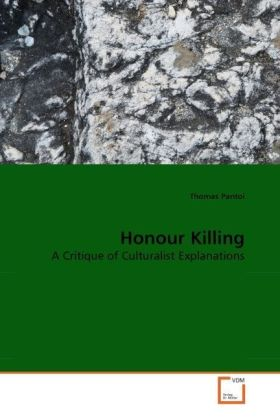 Honour Killing - A Critique of Culturalist Explanations