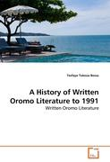 A History of Written Oromo Literature to 1991