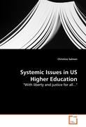 Systemic Issues in US Higher Education