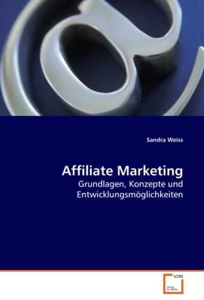 Affiliate Marketing - Sandra Weiss