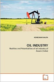 Oil Industry - Homeswar Kalita