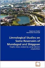 Limnological Studies On Some Reservoirs Of Mundagod And Shiggoan - Vijaykumar Kudari, Ravishankar Kanamadi