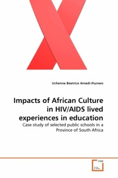 Impacts of African Culture in HIV/AIDS lived experiences in education - Amadi-Ihunwo, Uchenna B.