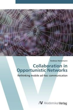 Collaboration in Opportunistic Networks