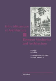 Entre Mécanique et Architecture / Between Mechanics and Architecture - Patricia Radelet-de Grave