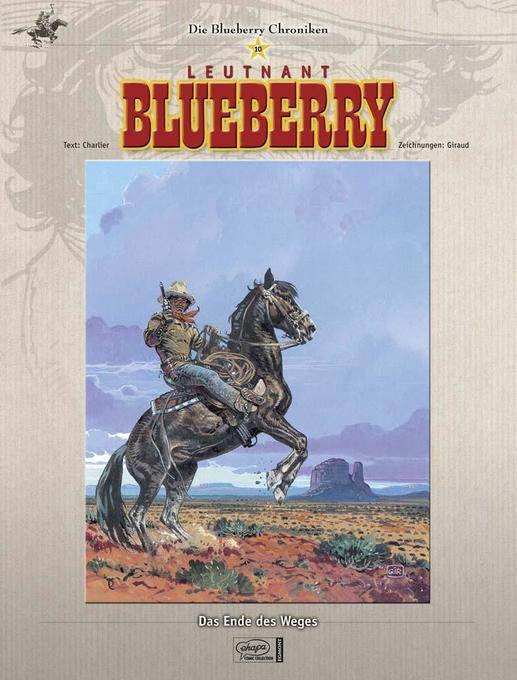 Blueberry Chroniken 10 als Buch von Jean-Michel Charlier, Jean Giraud, Jean Giraud - Egmont Comic Collection