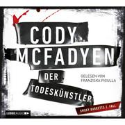 Cody Mcfadyen: Der Todeskünstler