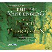 Philipp Vandenberg: Der Fluch der Pharaonen - Moderne Wissenschaft enträtselt einen jahrtausendealten Mythos