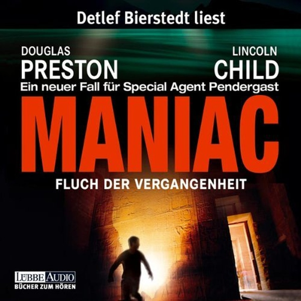 Maniac: Fluch der Vergangenheit (Pendergast 7), Hörbuch, Digital, 1025min - Douglas Preston, Lincoln Child
